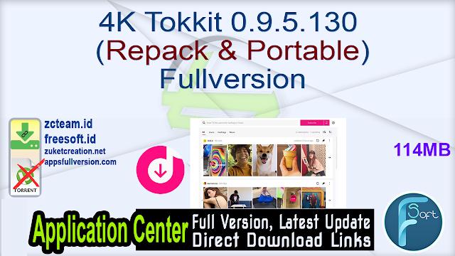 4K Tokkit 0.9.5.130 (Repack & Portable) Fullversion