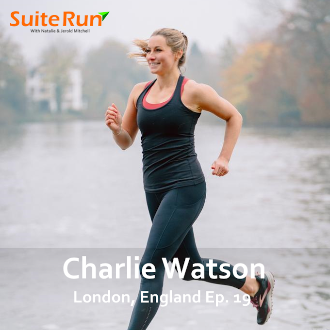 19 | London, England with Charlie Watson: Running with a Local - English Style