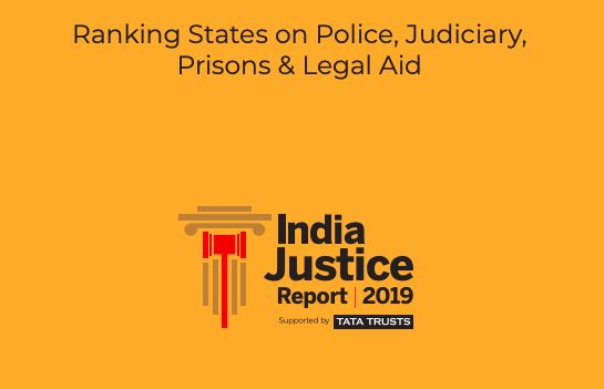 Key findings of Indian Justice Report 2019 [Read Highlights]