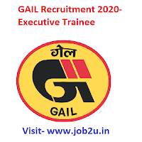 GAIL Recruitment 2020, Executive Trainee
