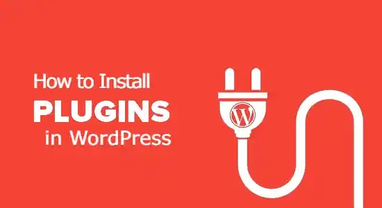How to Install and Activate WordPress Plugins [Step by Step]