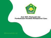 Soal AKG Madrasah dan Pembahasan Asesmen Kompetensi Guru 2020