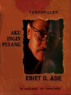 Full Album MP3 Ebiet G Ade Aku Ingin Pulang [1996]