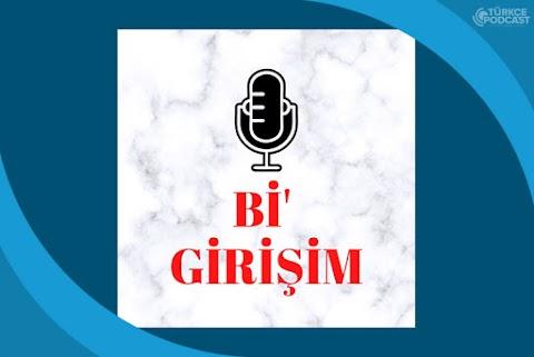 Bi' Girişim Podcast