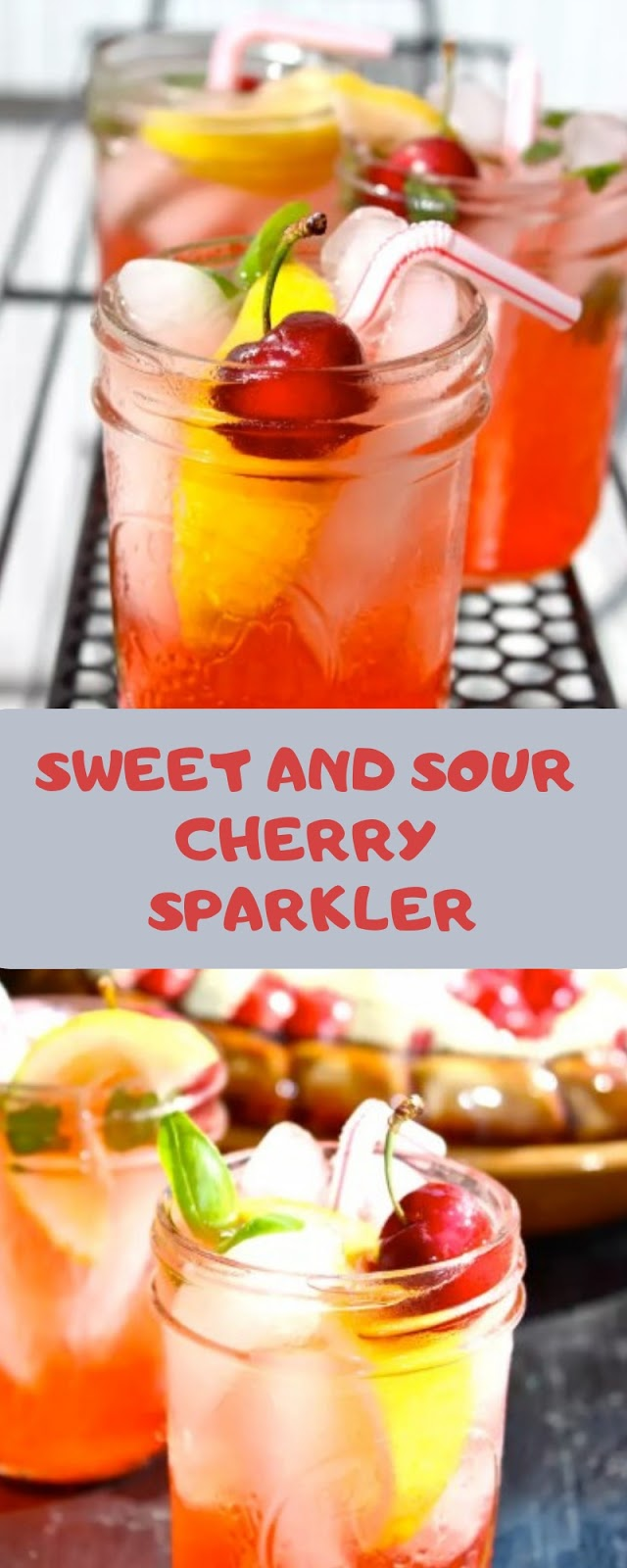 SWEET AND SOUR CHERRY SPARKLER