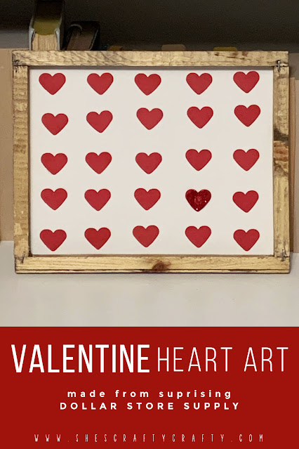 How to make Valentine Heart Art with a dollar store reverse canvas