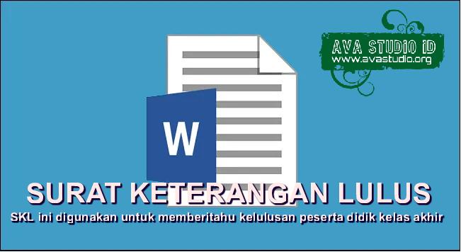 Format Surat Keterangan Lulus Surat Keterangan Lulus (SKL)