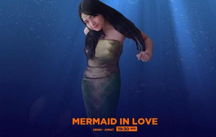 Biodata dan Profil Lengkap Pemain Sinetron Mermaid In Love SCTV