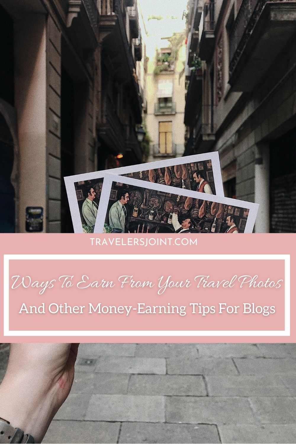 Ways To Earn From Your Travel Photos And Other Money-Earning Tips For Blogs
