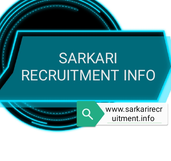 Sarkari Recruitment Info