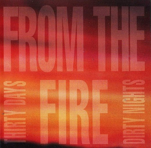 FROM THE FIRE - Thirty Days And Dirty Nights [YesterRock digitally remastered] full