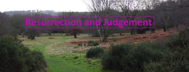 Resurrection and Judgement