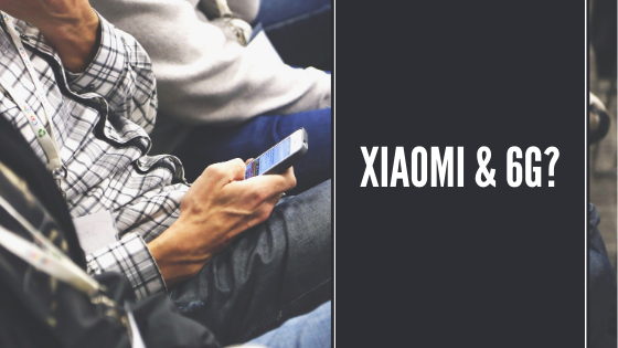 Xiaomi Mulai Membidik Jaringan 6G