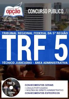 http://www.apostilasopcao.com.br/apostilas/805/1380/concurso-trf-5-regiao-2017/tecnico-judiciario-area-administrativa.php?afiliado=13730