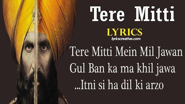 तेरी मिट्टी - Teri Mitti me Song Lyrics | Teri MItti me mil javan Song Lyrics