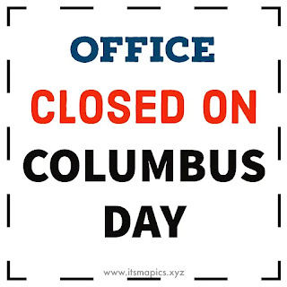 Office Closed on Columbus Day Sign Printable