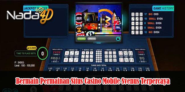 Bermain Permainan Situs Casino Mobile Svenus Terpercaya
