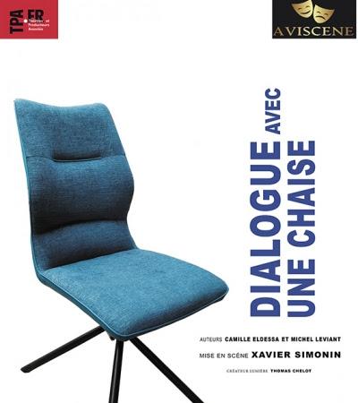 Dialogue avec une chaise de Michel Léviant et Camille Eldessa