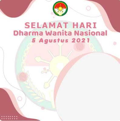 Twibbon Hari Dharma Wanita Nasional 5 Agustus 2021 ke 47