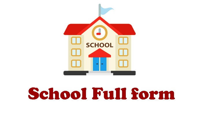 School Full Form in Hindi