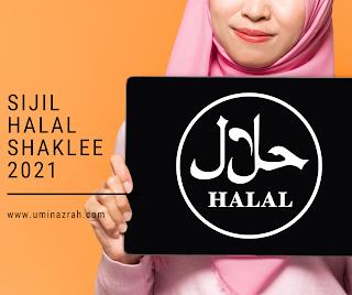 Sijil Halal Produk Shaklee Malaysia Tahun 2021 Disahkan Jakim
