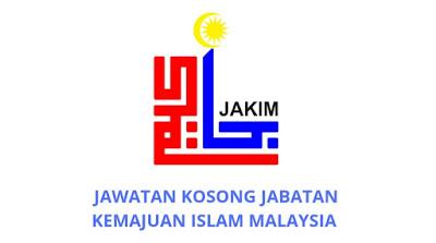 Jawatan Kosong JAKIM 2019 (Jabatan Kemajuan Islam Malaysia)