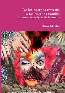 De los cuerpos travestis a los cuerpos zombis. La carne como figura de la historia