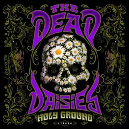 """Ο δίσκος των The Dead Daisies """"Holy Ground"""""""