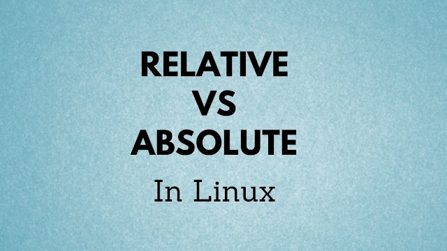 Top differences between absolute and relative paths