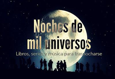Noches de mil universos