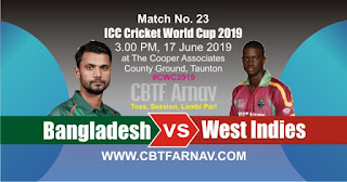 23rd Match West Indies vs Bangladesh World Cup 2019 Today Match Prediction