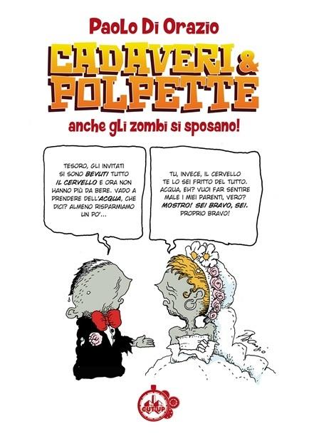 Cadaveri e Polpette 2: anche gli Zombie si sposano