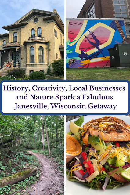 History, Creativity, Local Businesses  and Nature Spark a Fabulous   Janesville, Wisconsin Getaway