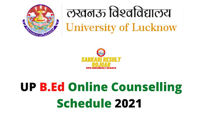UP B.Ed Online Counselling Schedule 2021