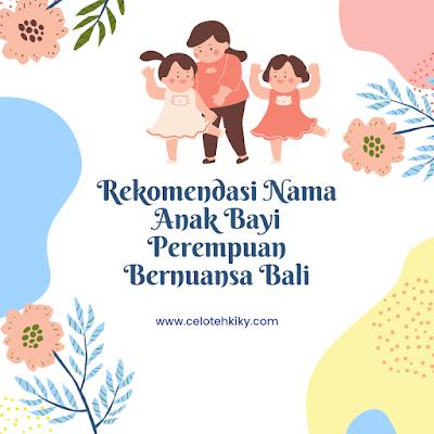 Nama perempuan bali Indonesia
