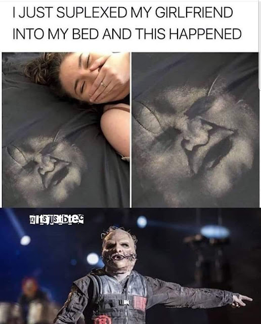corey taylor - I Just Suplexed My Girlfriend Into My Bed And This Happened ustbtes
