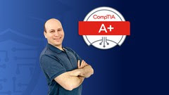 CompTIA A+ (220-1001) Test Prep, Exams and Simulations