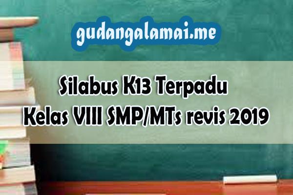 Silabus K13 Terpadu Kelas VII SMP/MTs revis 2019