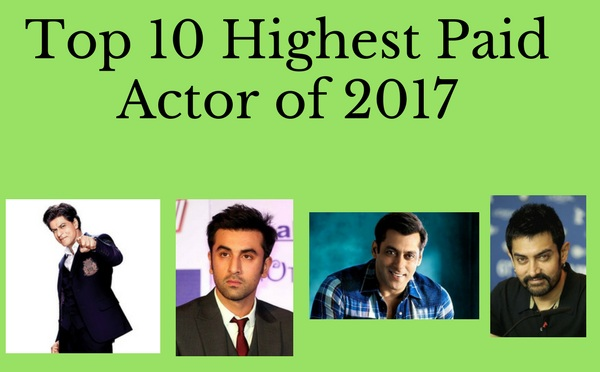 Top 10 highest indian paid actor