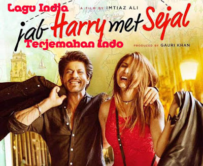 Lagu India Jab Harry Met Sejal