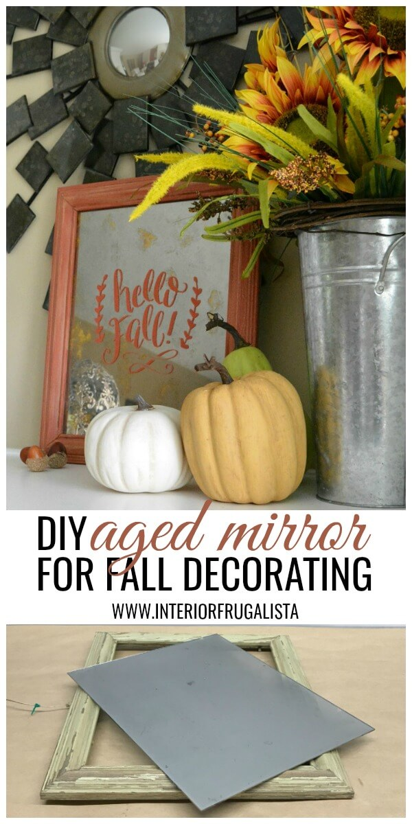 Fall DIY Antiqued Aged Mirror