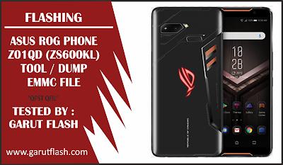 Flashing ASUS ROG Phone Z01QD (ZS600KL) Tool & Dump / eMMC File Lengkap