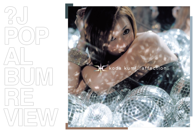 Album review: Kumi Koda - Affection | Random J Pop