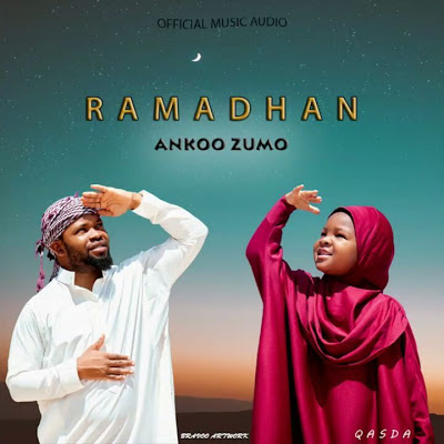 DOWNLOAD AUDIO | Ankoo Zumo - Ramadhan