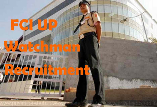 FCI UP Watchman Recruitment
