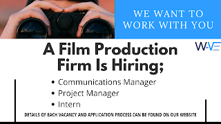 Three Positions open at a Film Production Firm in Lagos
