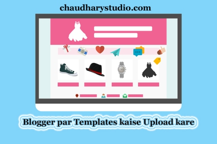 How to upload template in blogger || add theme on blogger || blogger ...
