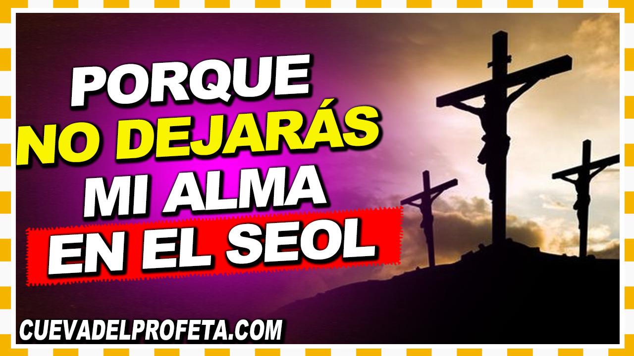 Porque no dejarás mi alma en el Seol - William Branham en Español