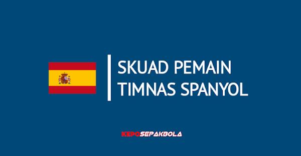 daftar susunan nama pemain timnas Spanyol terbaru
