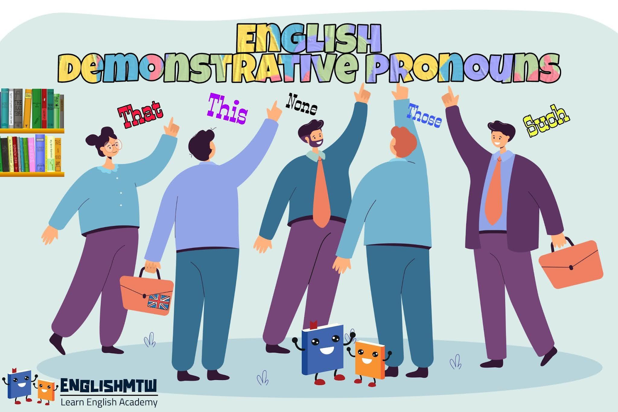 الدليل النهائي ل أسماء الإشارة في اللغة الانجليزية